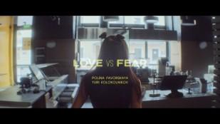 """""""LOVE vs FEAR"""" by FavLav x Daniel Shake x Yura Kolokolnikov"""